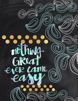 Motivational Poster: Nothing Great Ever Comes Easy