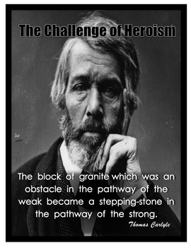 Motivational Poster Thomas Carlyle Quote / Grade 8 Springboard ELA