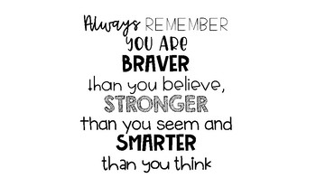 Motivational Poster You Are Braver Than You Believe Quote By