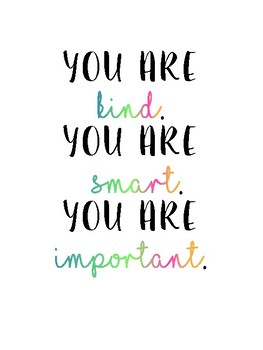 Motivational Poster: You are Smart, Kind, Important