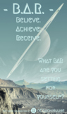 """Motivational Poster by Coach Hulme - """"B.A.R. Believe. Achi"""