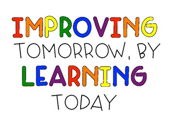 Motivational Posters Freebie: Improving Tomorrow, By Learning Today