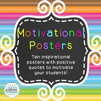 Motivational Posters / Inspirational Quotes for Your Classroom / Classroom Decor