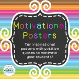 Motivational Posters / Inspirational Quotes for Your Class