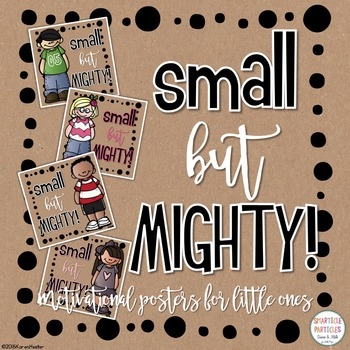 Motivational Posters - Small but MIGHTY!