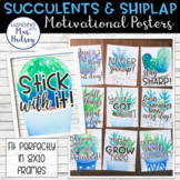 Motivational Posters (Succulent and Shiplap)