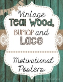 Motivational Posters - Teal Wood, Burlap, and Lace