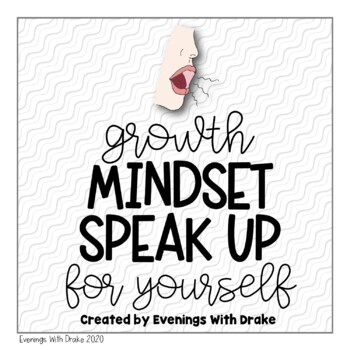 Growth Mindset Motivational Posters (Speak Up for Yourself!)
