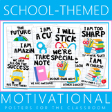 Motivational Posters for the Classroom School Themed
