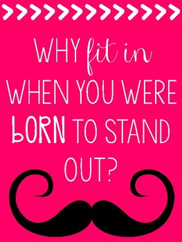 Black and Neon Motivational Mustache Posters with Dr. Seuss Quotes