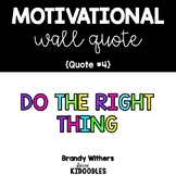 Do the Right Thing Motivational Quote Letters