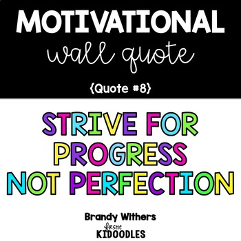 Strive for Progress Not Perfection Motivational Quote Letters
