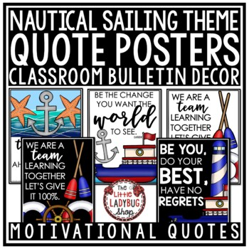 Motivational Quote Posters - Nautical Theme Classroom Decor Inspirational Quotes