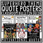 Motivational Quote Posters- Back to School Superhero Theme Classroom Decor