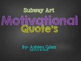 Motivational Quotes (Subway Art)