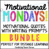 Motivational Quotes Writing Prompts Bundle Distance Learning