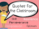 Motivational Quotes from the Classroom: Grit, Resilience, Optimism, Compassion
