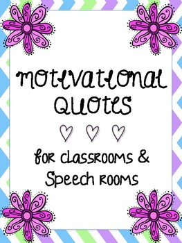 Motivational Quotes for Classrooms and Speech Rooms