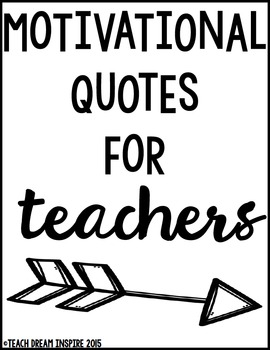 Motivational Quotes For Teachers Worksheets & Teaching Resources | TpT