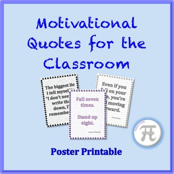 Motivational Quotes for the Classroom Poster Printables