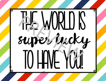Motivational Sign - The World is Super Lucky to Have You (Rainbow Colors)