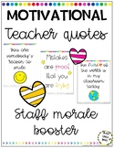 Motivational Posters/Teacher Quotes (Staff Morale Booster)