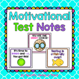 Motivational Test Notes