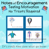 Testing Motivation Notes of Encouragement Editable NO TREATS REQUIRED