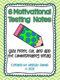 Motivational Testing Notes {6 Notes - Just add the treat!}