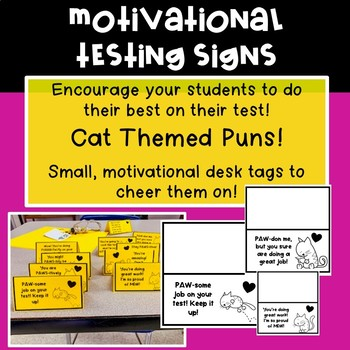 Motivational Testing Signs | Cat Theme
