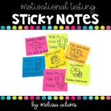 Motivational Testing Sticky Notes