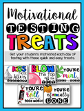 Motivational Testing Treats