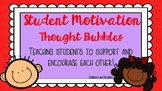 Motivational Thought Bubbles: Teaching Students to Encoura