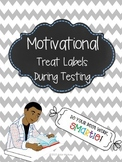 Motivational Treat Labels for Testing