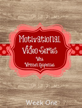Motivational Video Series with 5 Written Response Prompts