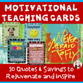 Teacher Morale Cards Motivational Quotes and Sayings