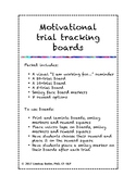 Motivational trial tracking boards