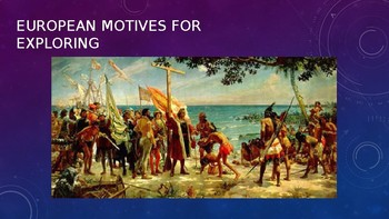 Motivations for European Exploration (Portugal kicks things off)