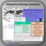 UPDATED! Motives for American Imperialism