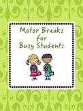 Motor Break Task Cards