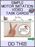 Motor Imitation Video Task Cards Do This  SPED SLP OT Tele