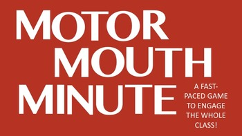 Motor Mouth Minute- a Free Fun Ice-breaker Game for Middle School!