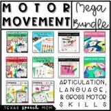Motor Movement Mega Bundle: Articulation, Language, & Gross Motor Skills