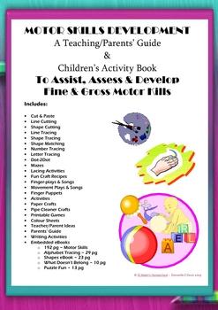 Motor Skills Development ~ Educator's Guide & Kids' Activity Book