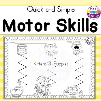 Motor Skills: Kittens and Puppies