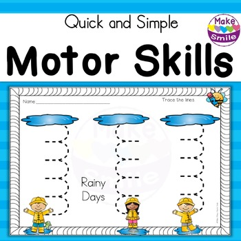 Motor Skills: Rainy Days