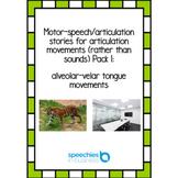 Motor-speech stories for articulation movements pack 1: al
