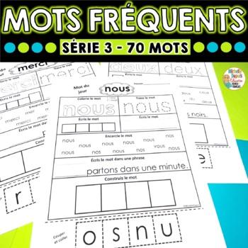 Mots fréquents - Série 3 - 70 mots -  French Sight Words