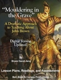 """Mouldering in the Grave"" A Dramatic Approach to Teaching"