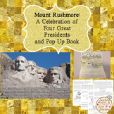 Mount Rushmore:  A Celebration of Four Great Presidents an